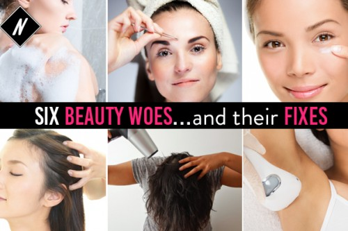 Six beauty woes…and their fixes