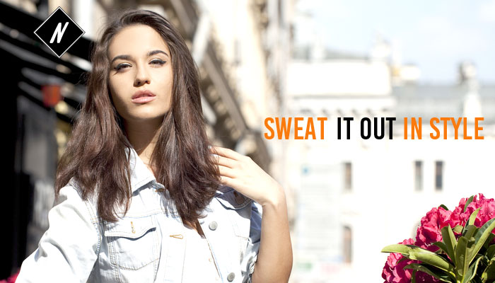 Sweat it out in style
