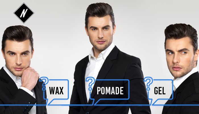 Wax, pomade or gel, what should you use?