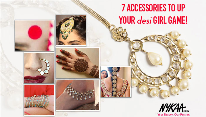 Seven accessories to up your <i>desi</i> girl game!