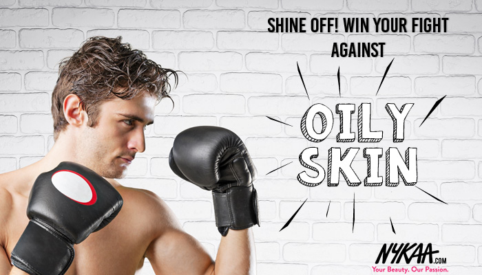 Shine off! Win your fight against oily skin