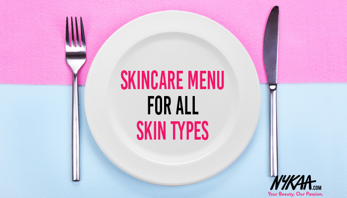 Skincare menu for all skin types
