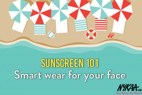 Sunscreen 101: Smart wear for your face