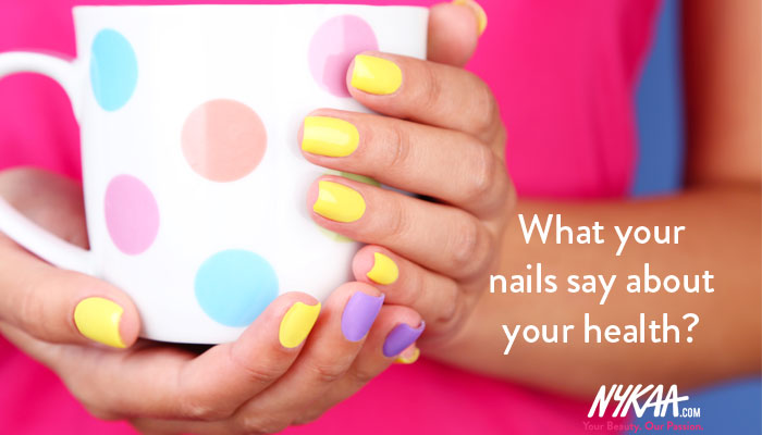 What your nails say about your health?