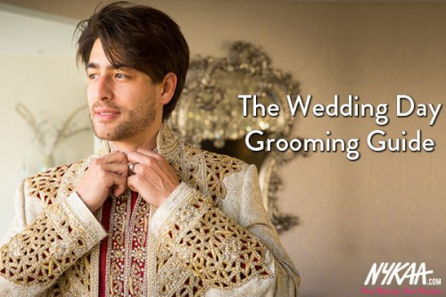 The Wedding Day Grooming Guide