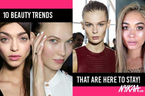 10 beauty trends that are here to stay!
