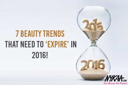 7 Beauty Trends That Need to 'Expire' in 2016!