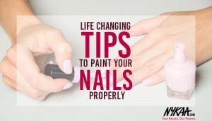 Life changing tips to paint your nails properly