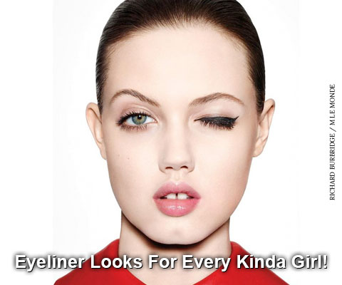 Eyeliner Looks For Every Kinda Girl!