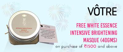 Get Online Offers on Votre Products Get a White Essence Intensive Brightening Masque (40gms) Free on purchase of Rs 1500 & above