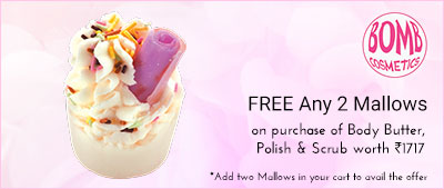 Bomb Cosmetic Purchse scrub/cleanser/butter/polish - and get 2 mallows worth Rs. 600/-
